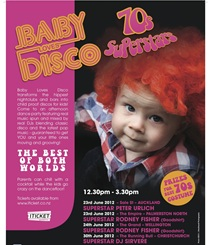 BABY LOVES DISCO - THE 70'S SUPERSTARS 'TOUR' - AKLD