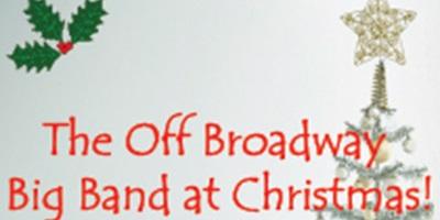 The Off Broadway Big Band at Christmas!