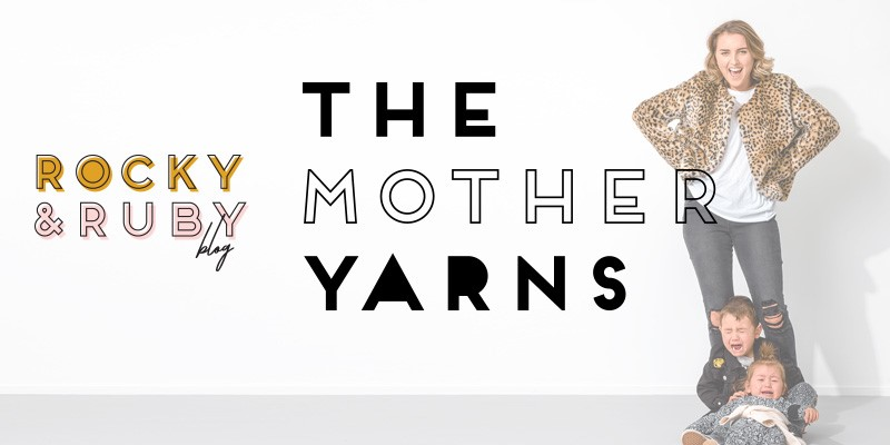 The Mother Yarns