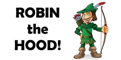 ROBIN the HOOD!