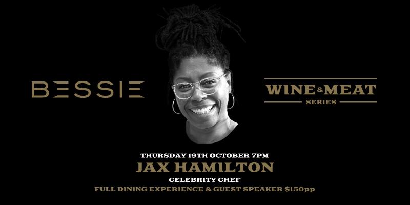 Bessie Wine & Meat Series