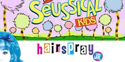 Seussical Kids & Hairspray Jr