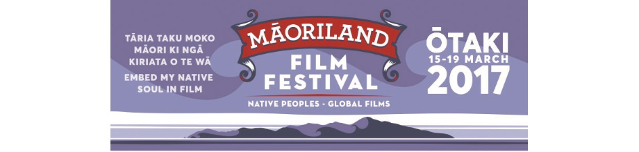 Maoriland Film Festival 2017