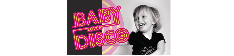BABY LOVES DISCO - Pyjama Party Tour